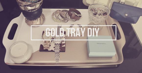 Make it   Gold Tray