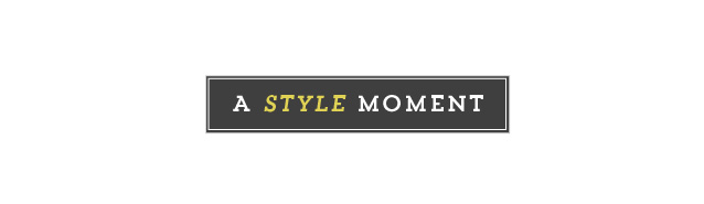a style moment